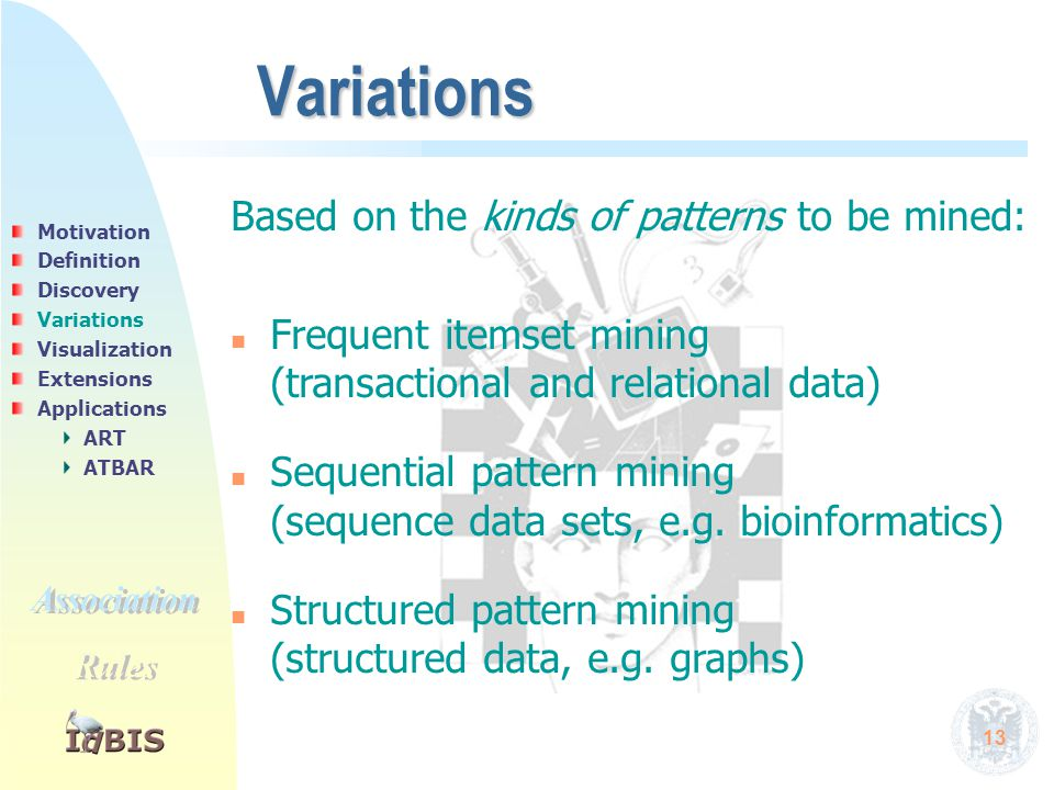 13 Variations Based on the kinds of patterns to be mined: n n Frequent itemset mining (transactional and relational data) n n Sequential pattern minin