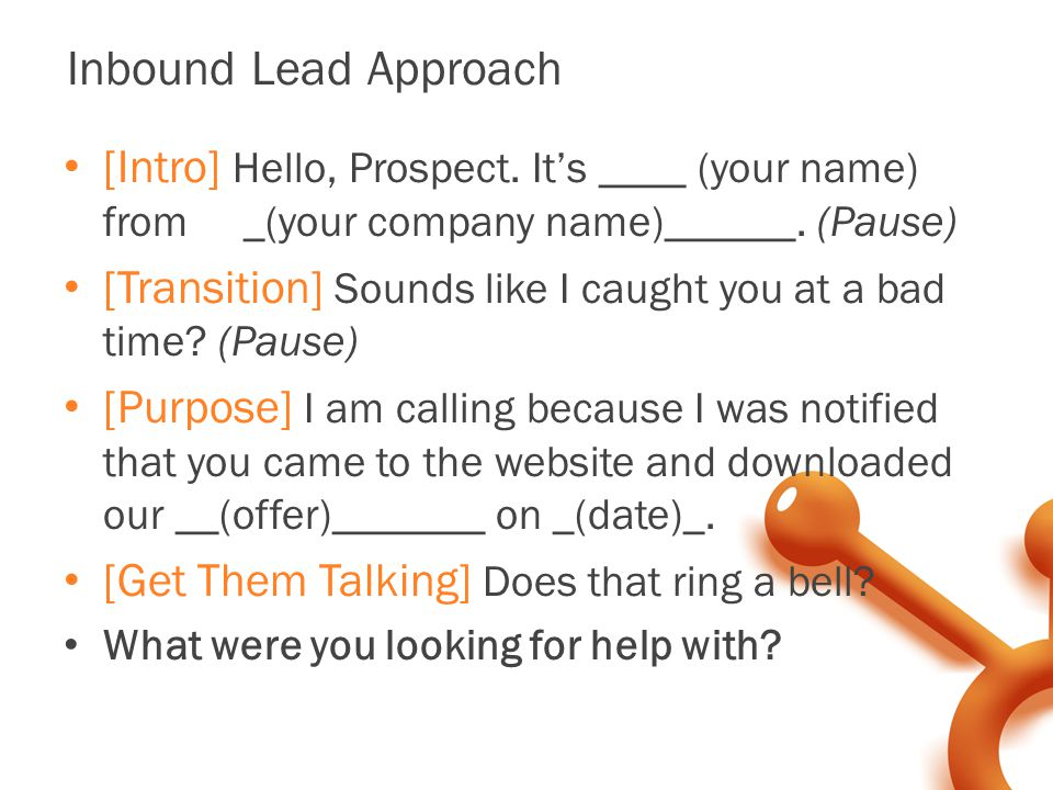 Inbound Lead Approach [Intro] Hello, Prospect.