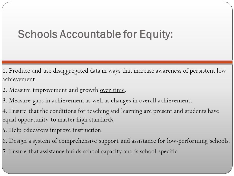 Schools Accountable for Equity: 1.