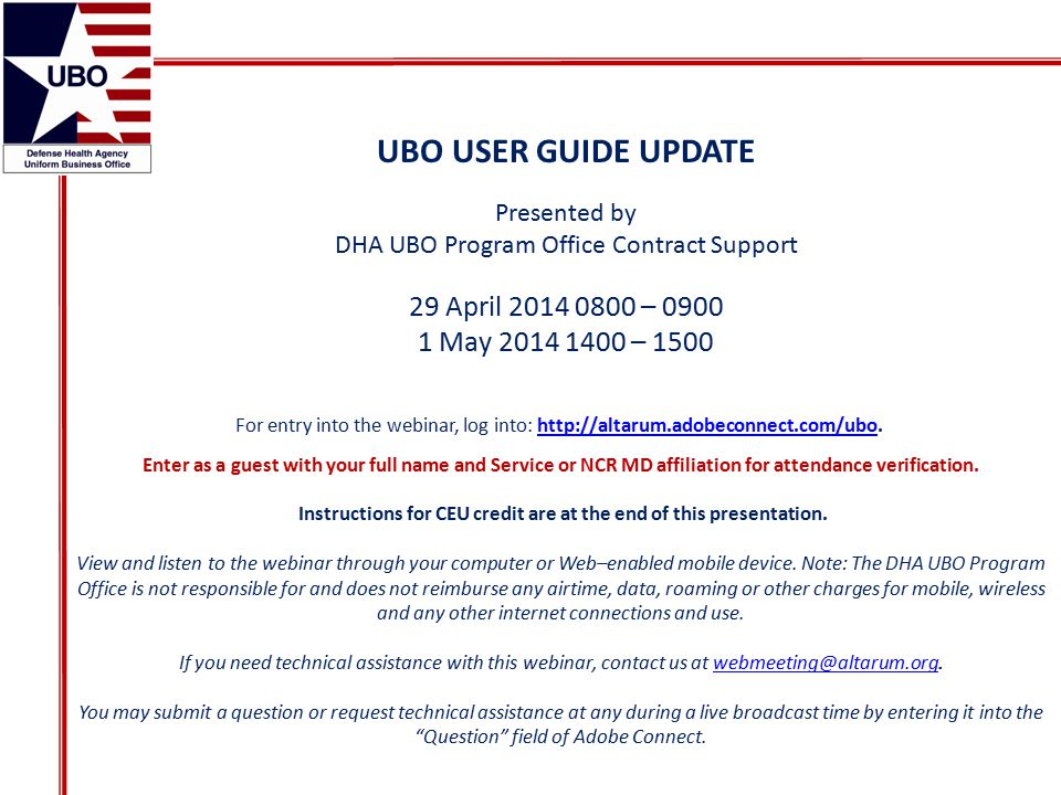 Agenda Purpose of UBO User Guide Process and timelines Overview of Changes/Document Change History New layout and reorganization Key changes in policy, procedures, and processes Wrap-Up Questions 2