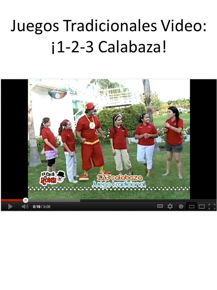 Juegos Tradicionales Video: ¡1-2-3 Calabaza!