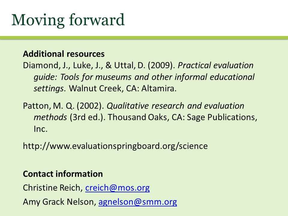 Moving forward Additional resources Diamond, J., Luke, J., & Uttal, D.