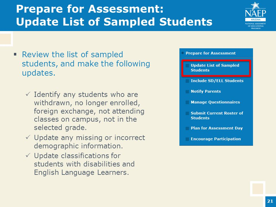 Prepare for Assessment: Update List of Sampled Students  Review the list of sampled students, and make the following updates.