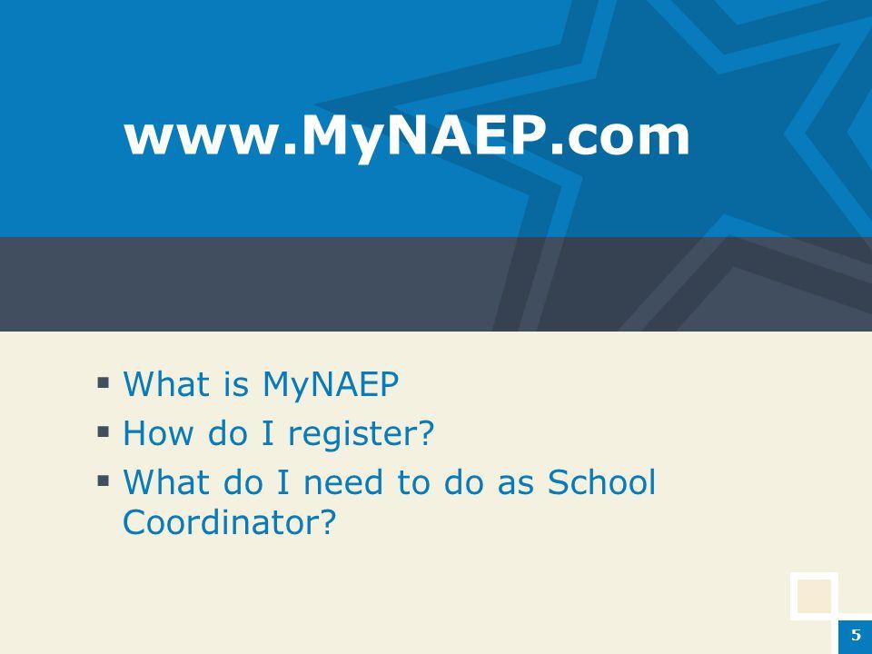 www.MyNAEP.com  What is MyNAEP  How do I register.