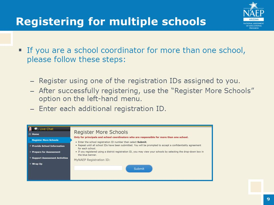 Registering for multiple schools  If you are a school coordinator for more than one school, please follow these steps: – Register using one of the registration IDs assigned to you.