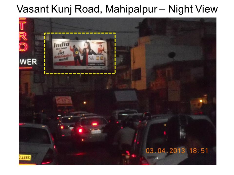 Vasant Kunj Road, Mahipalpur – Night View