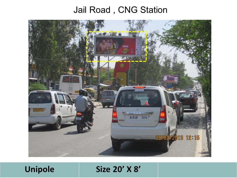 UnipoleSize 20' X 8' Jail Road, CNG Station