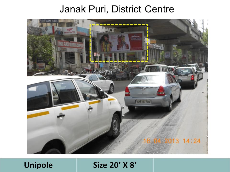 UnipoleSize 20' X 8' Janak Puri, District Centre
