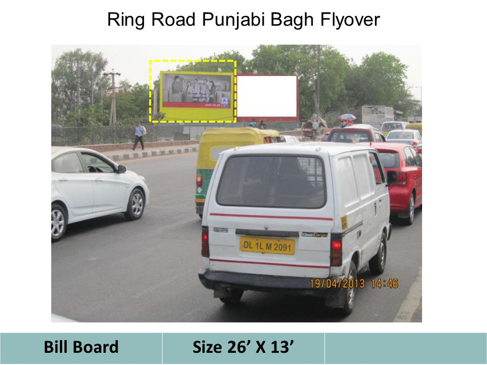 Ring Road Punjabi Bagh Flyover Bill BoardSize 26' X 13'