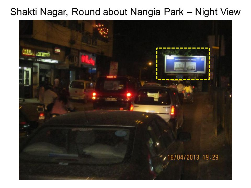 Shakti Nagar, Round about Nangia Park – Night View