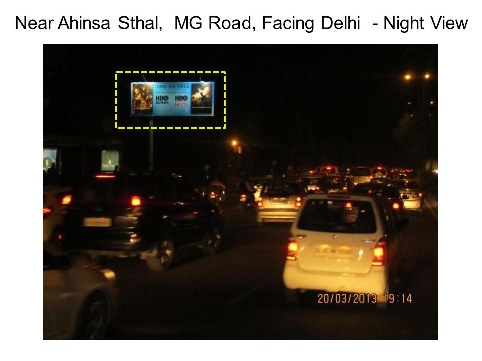 Near Ahinsa Sthal, MG Road, Facing Delhi - Night View