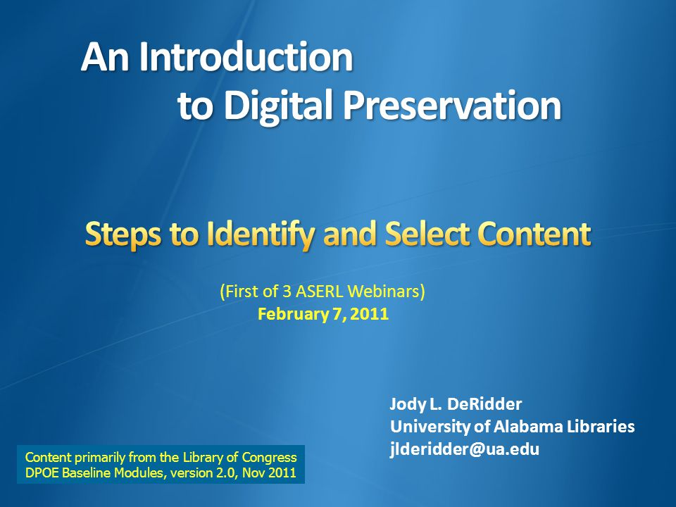 An Introduction to Digital Preservation An Introduction to Digital Preservation Jody L.