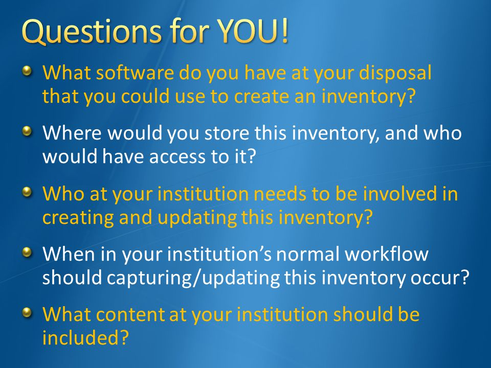 What software do you have at your disposal that you could use to create an inventory.