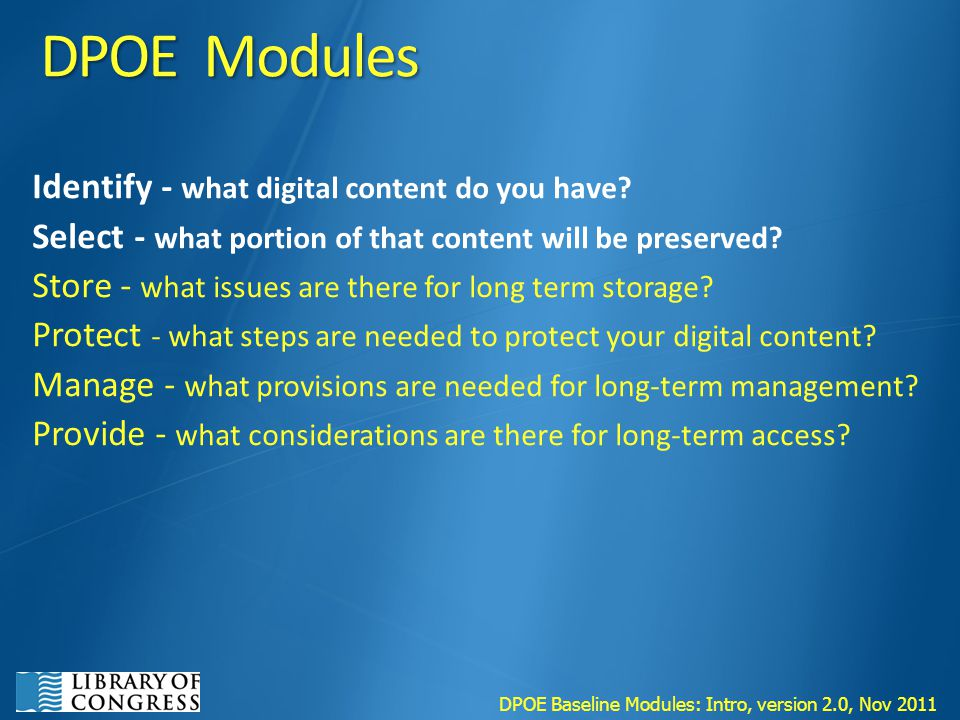 DPOE Modules Identify - what digital content do you have.