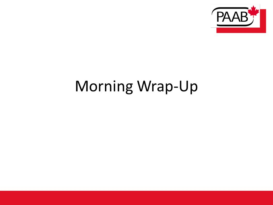 Morning Wrap-Up