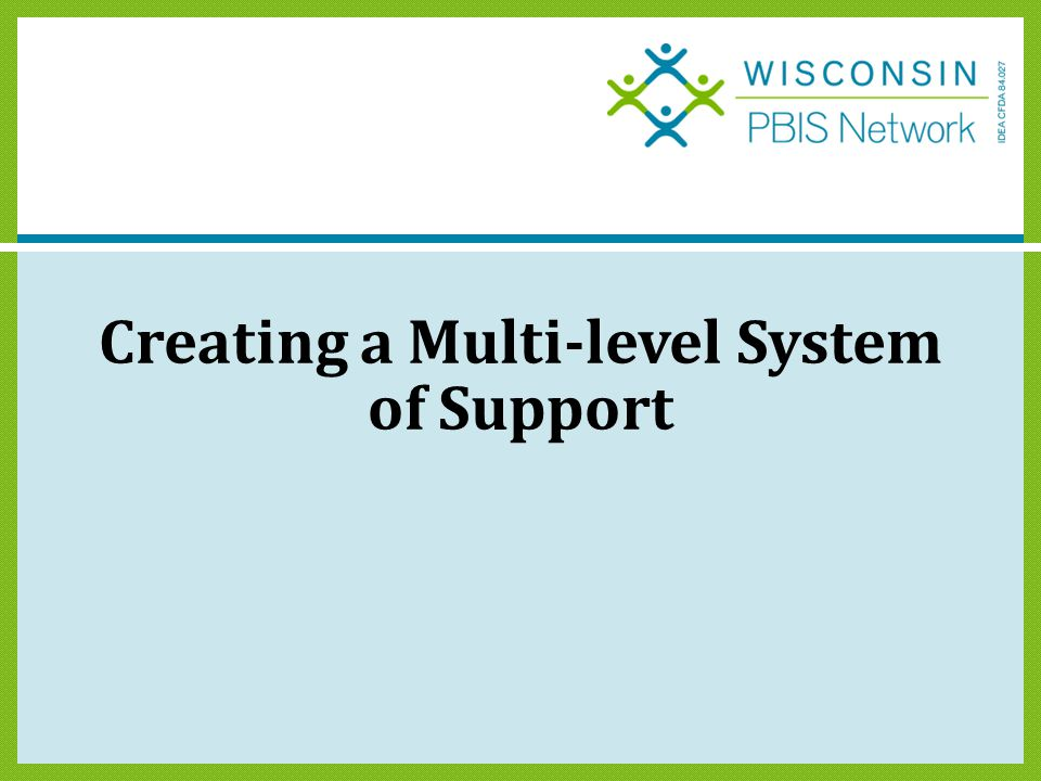 Creating a Multi-level System of Support
