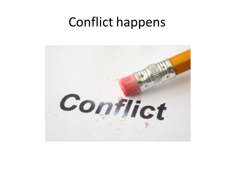Conflict happens