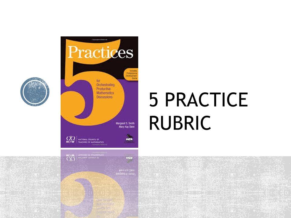 5 PRACTICE RUBRIC