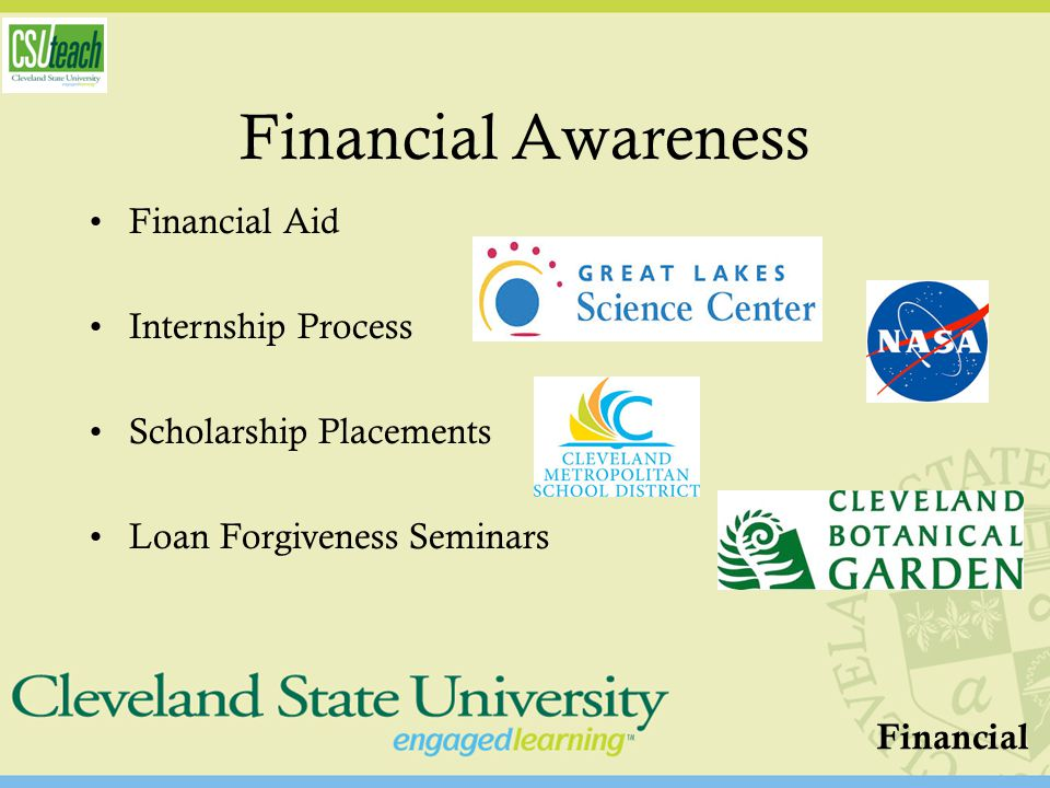 Financial Awareness Financial Aid Internship Process Scholarship Placements Loan Forgiveness Seminars Financial