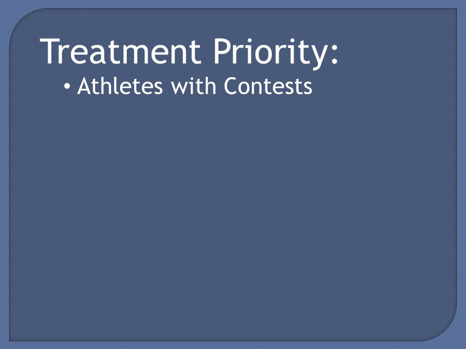 Treatment Priority: Athletes with Contests