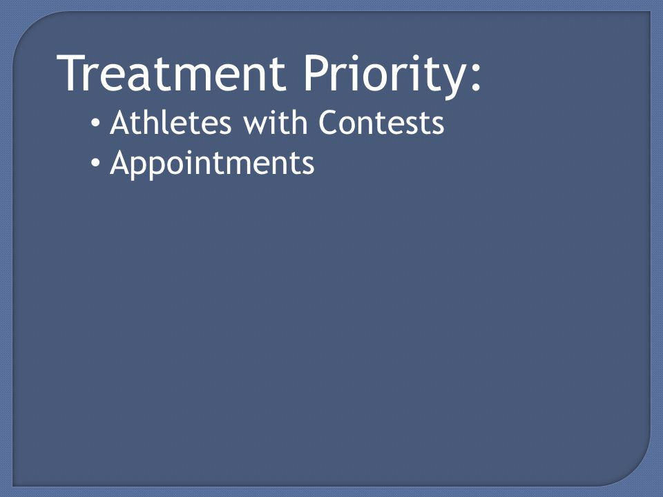Treatment Priority: Athletes with Contests Appointments