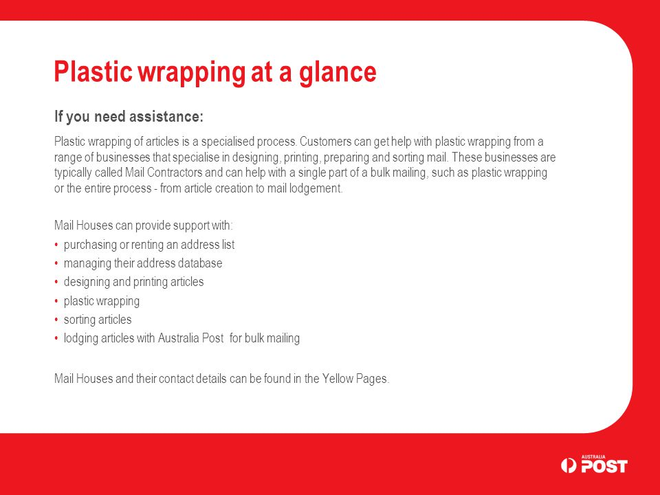 Plastic wrapping at a glance Which items can be plastic wrapped.