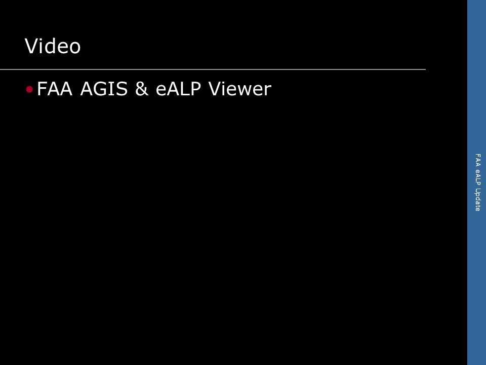 FAA eALP Update eALP's – Who's doing them.
