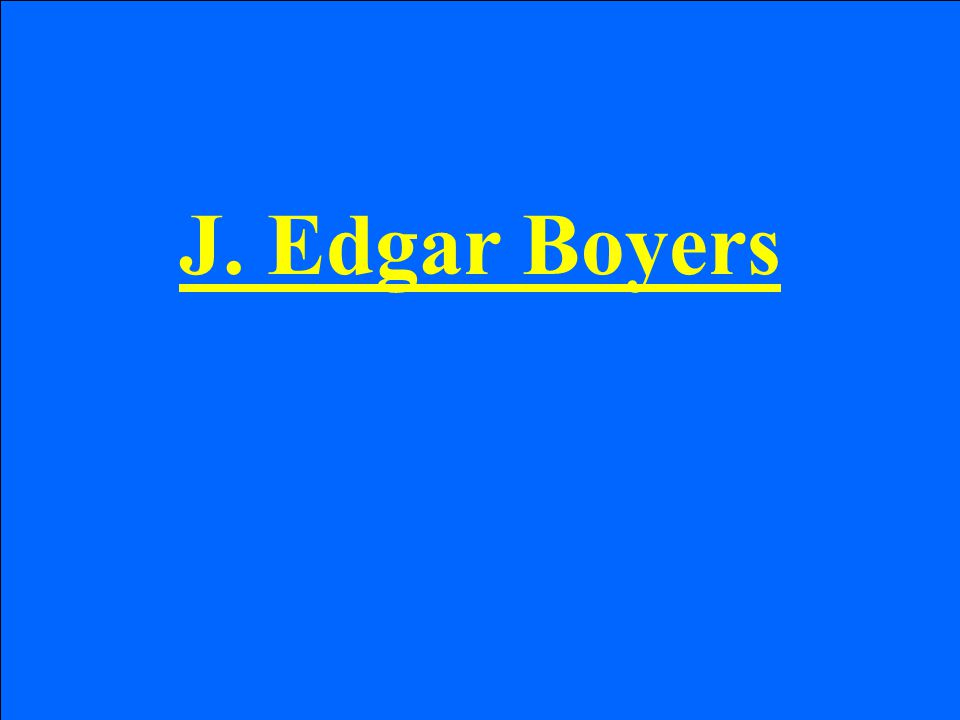 J. Edgar Boyers
