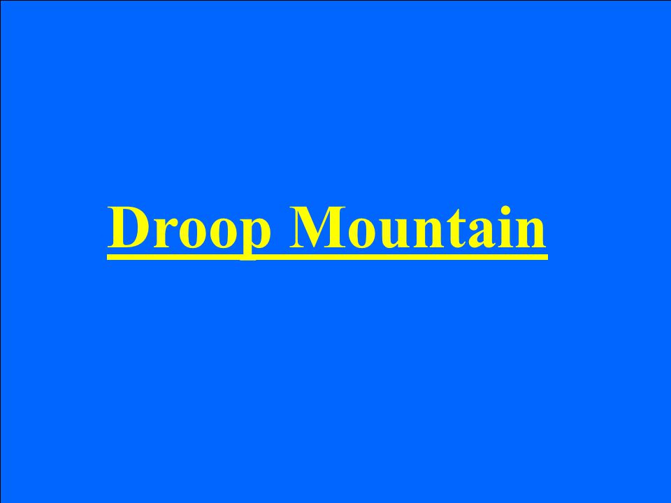 Droop Mountain