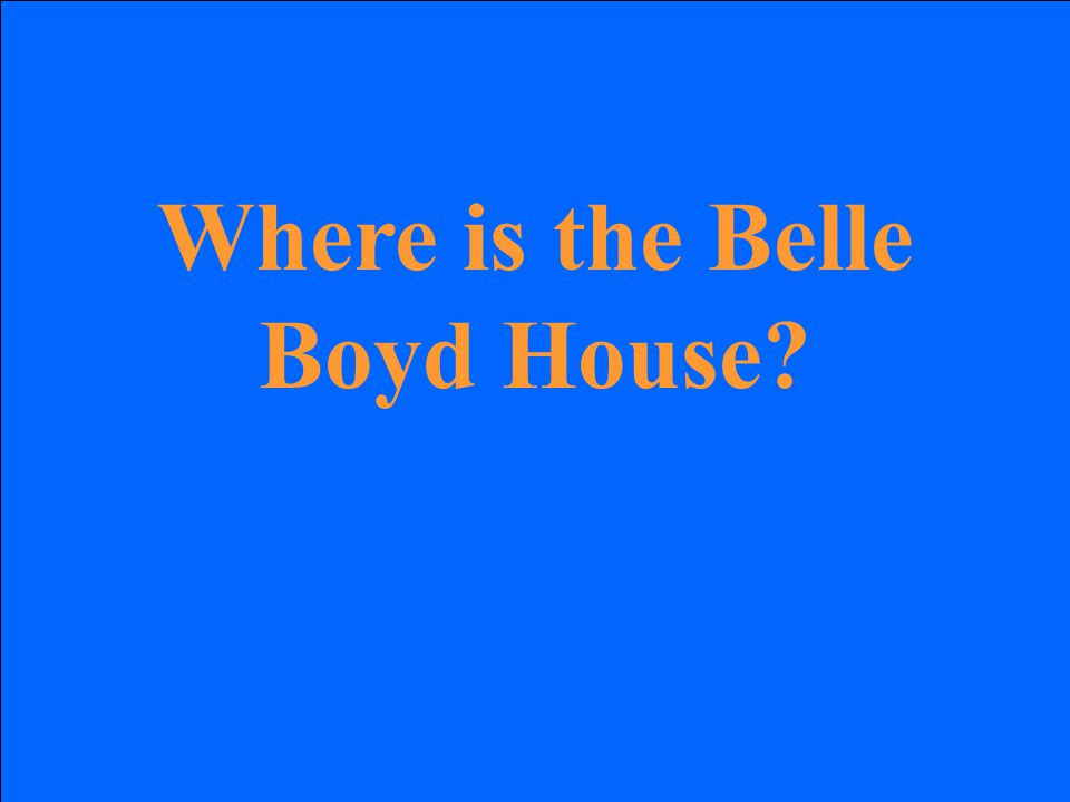 Where is the Belle Boyd House?