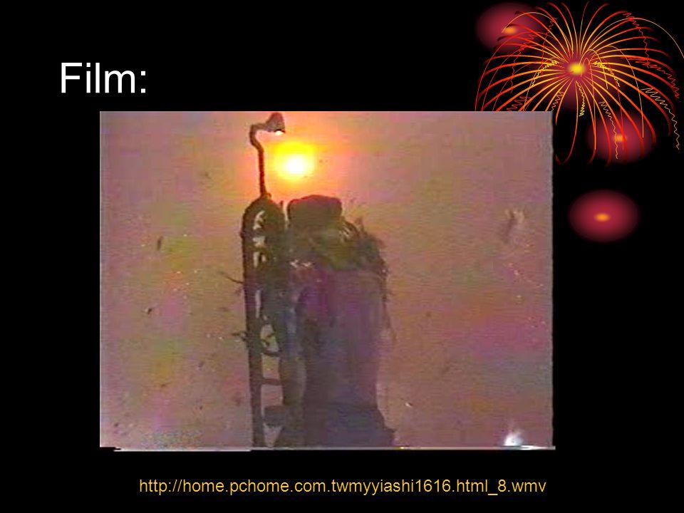 Film: http://home.pchome.com.twmyyiashi1616.html_8.wmv