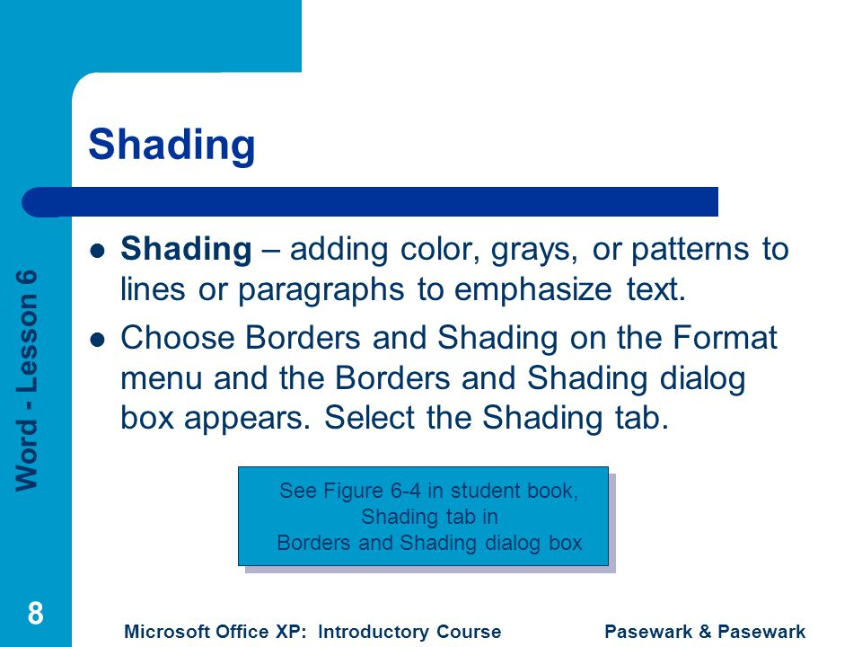 Word - Lesson 6 Microsoft Office XP: Introductory Course Pasewark & Pasewark 19 Summary Documents can be created with multiple columns.