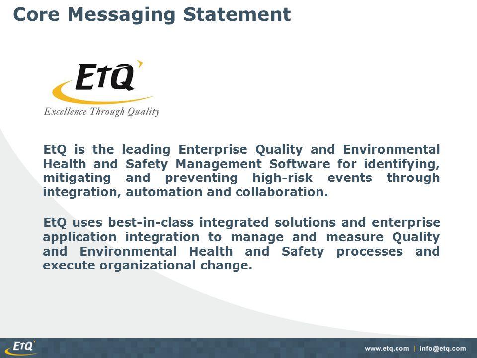 Project Roles and Responsibilities EtQ Roles: – EtQ Executive Sponsor: Member of the EtQ Executive team.