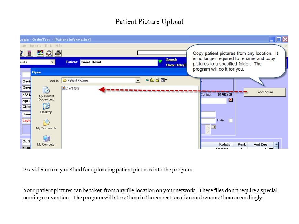 Patient Picture Upload Provides an easy method for uploading patient pictures into the program.