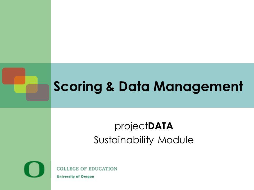Scoring & Data Management project DATA Sustainability Module