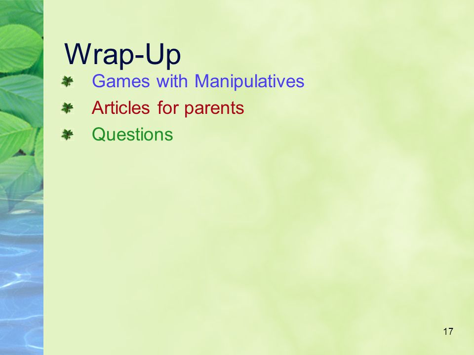 17 Wrap-Up Games with Manipulatives Articles for parents Questions