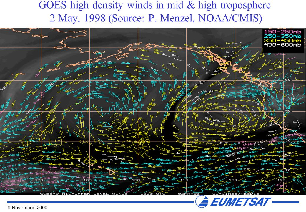 9 November 2000 GOES high density winds in mid & high troposphere 2 May, 1998 (Source: P.