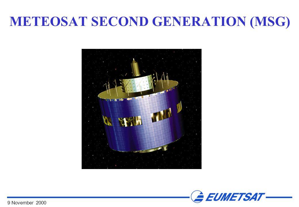 9 November 2000 METEOSAT SECOND GENERATION (MSG)