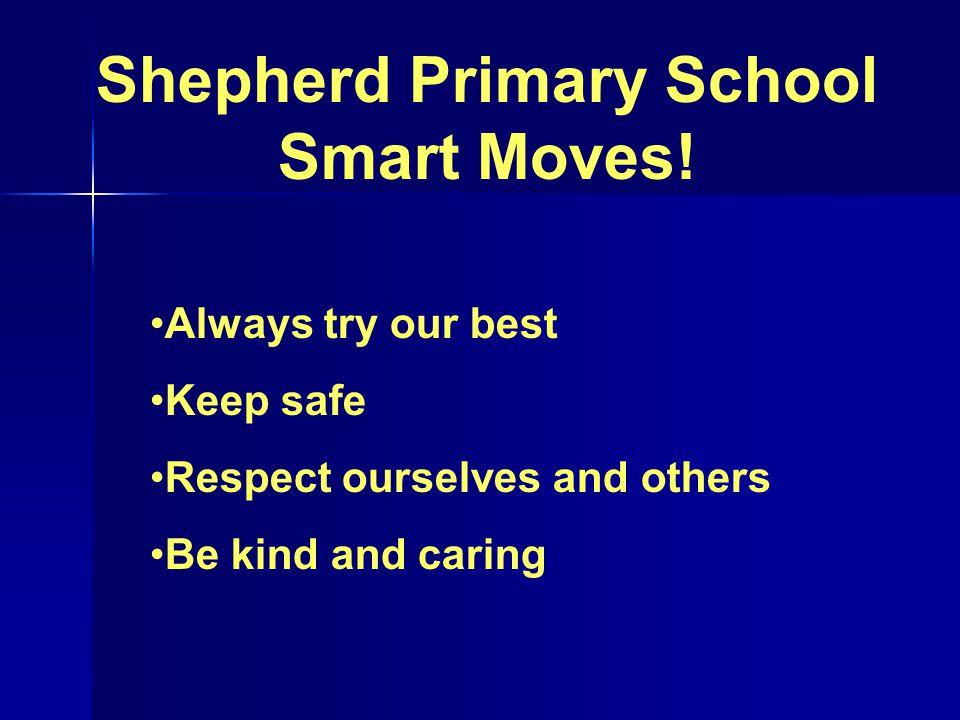 Shepherd Primary School Smart Moves.