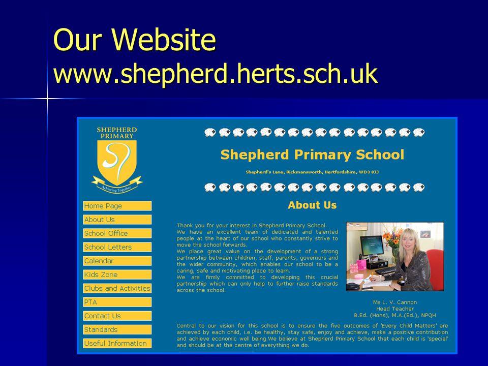 Our Website www.shepherd.herts.sch.uk