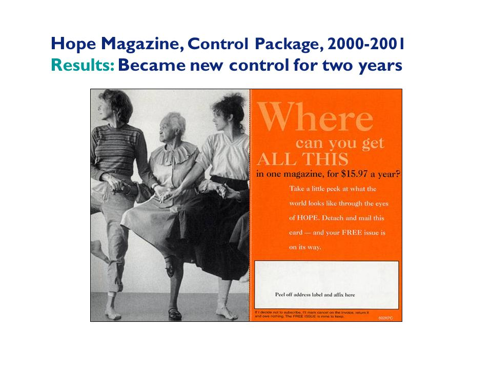 Hope Magazine, Control Package, 2000-2001 Results: Became new control for two years