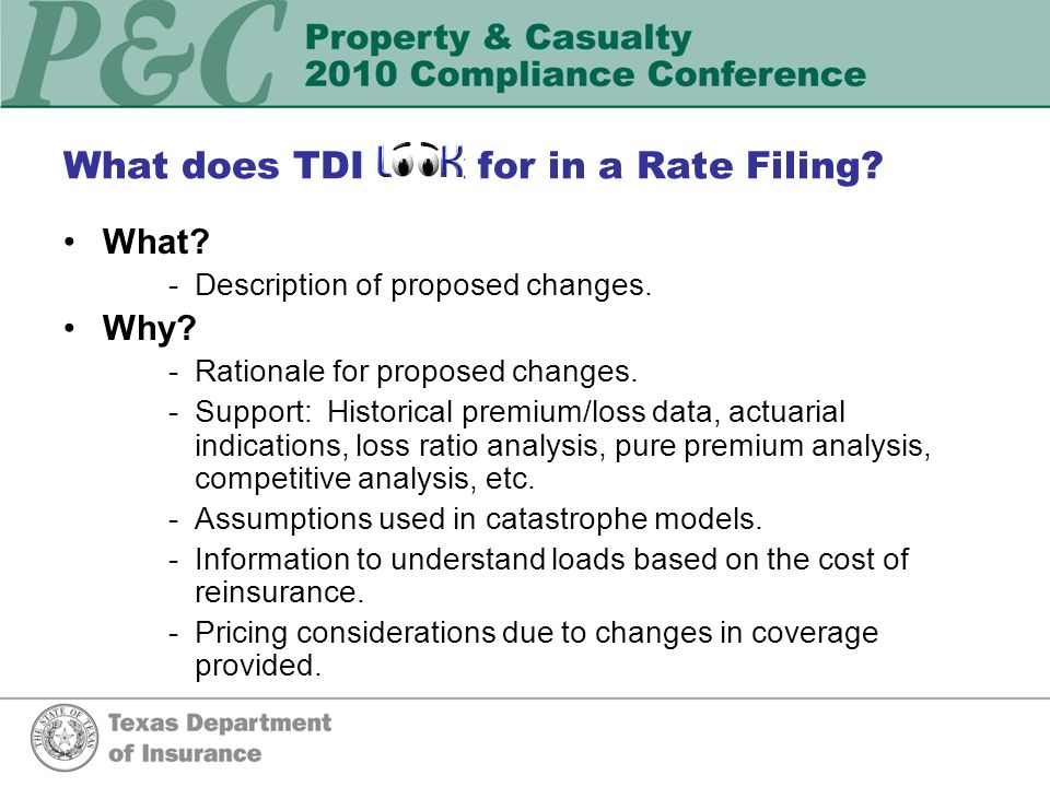 What does TDI look for in a Rate Filing What Why How do the changes impact your policyholders