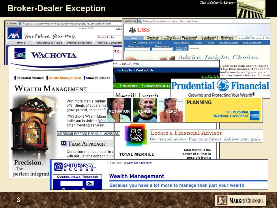 The Adviser's Advisor 3 Broker-Dealer Exception