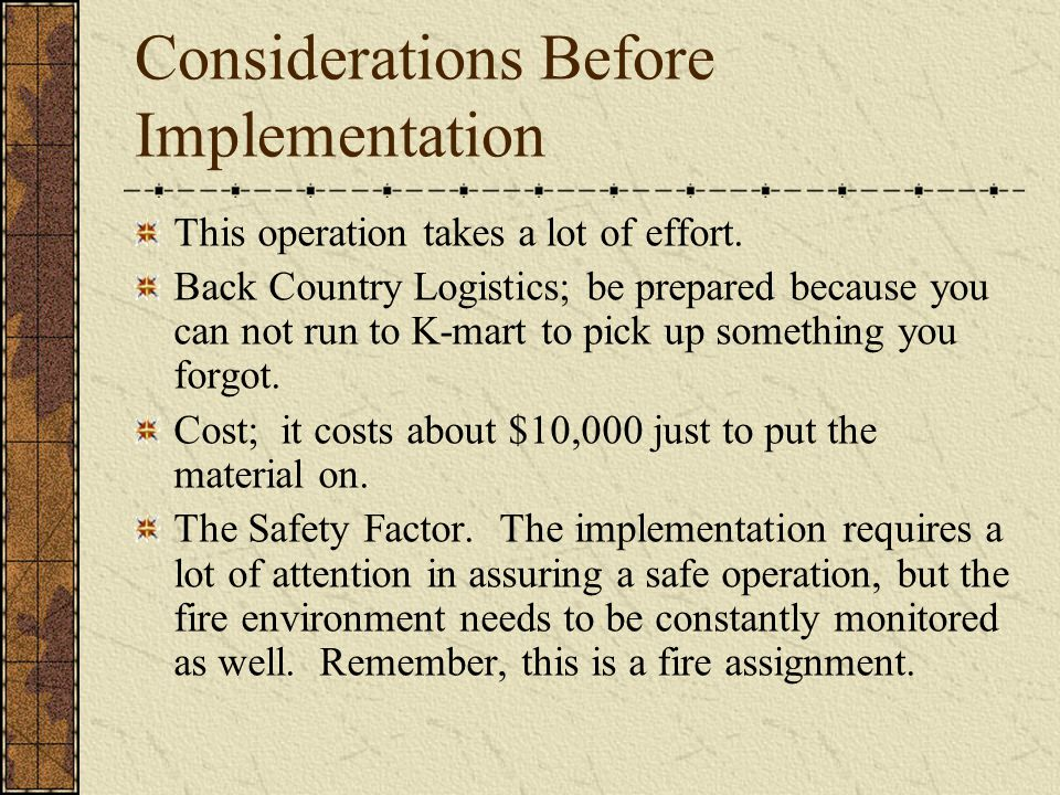 Considerations Before Implementation This operation takes a lot of effort.