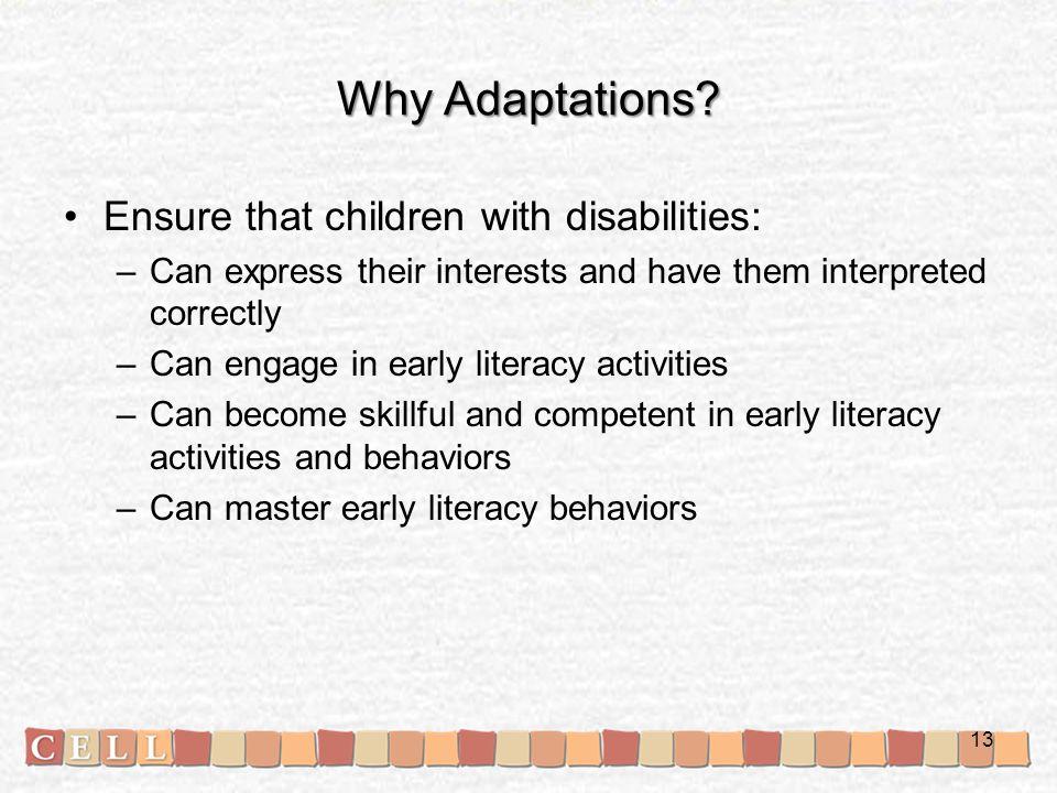 Why Adaptations.