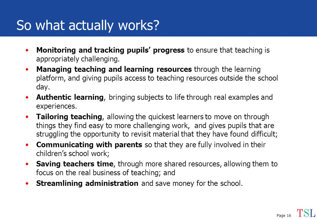 Page 16 Monitoring and tracking pupils' progress to ensure that teaching is appropriately challenging.