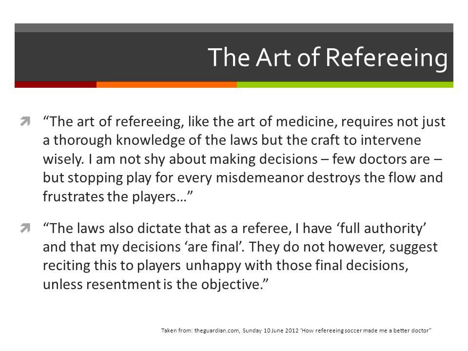 The 3 A's of Bad Referee Qualities ArrogantAggressiveArgumentative REJECT PARTICIPATION!