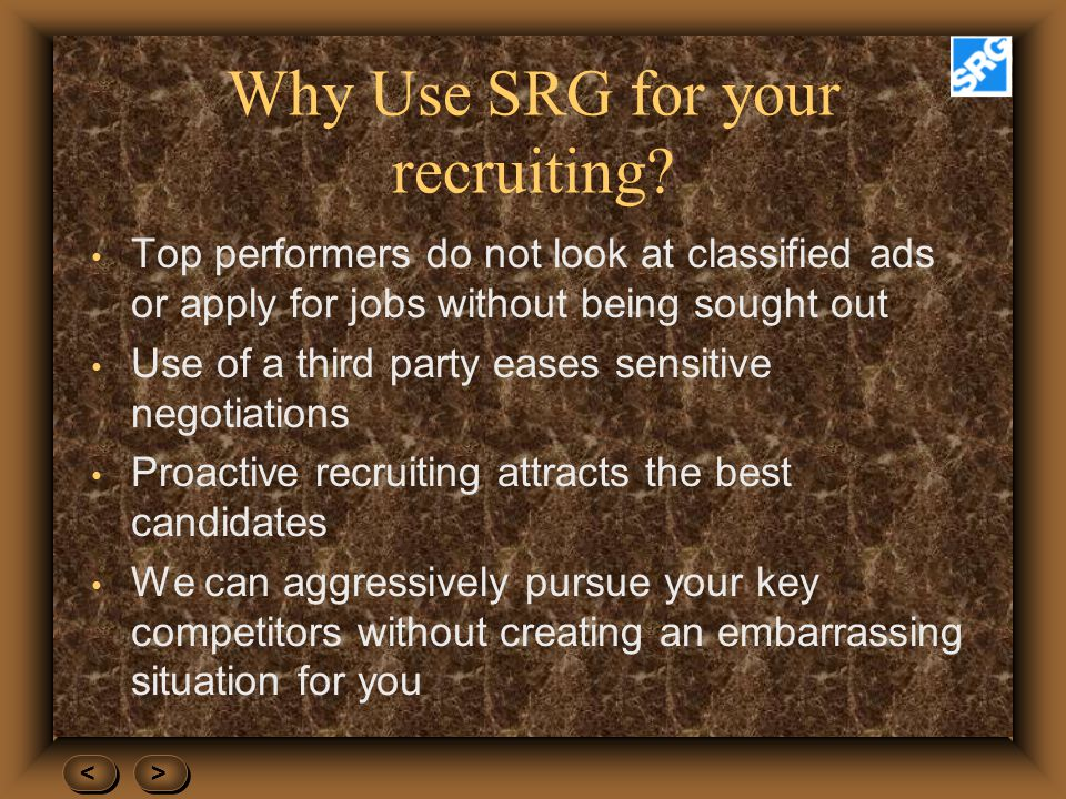 Why Use SRG for your recruiting.