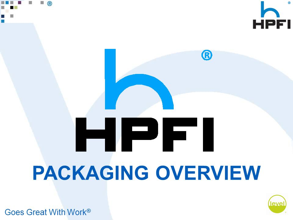 Goes Great With Work ® PACKAGING OVERVIEW