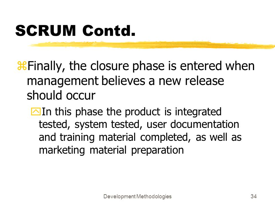 Development Methodologies34 SCRUM Contd.